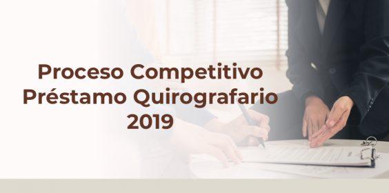 Proceso Competitivo Préstamo Quirografario 2019