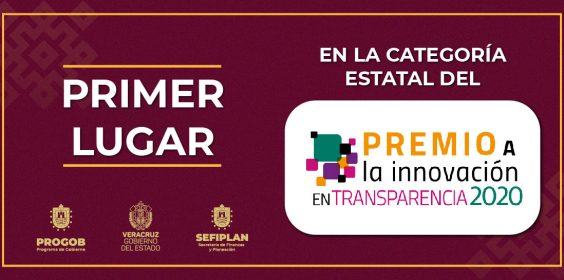 Obtiene Veracruz el Primer Lugar del Premio a la Innovación en Transparencia 2020